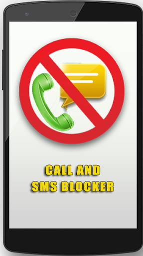 SMS and Call Blocker