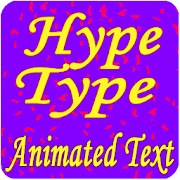Hype && Type Animated Text On Photo