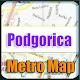 Podgorica Metro Map Offline APK
