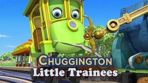 Chuggington: Little Trainees thumbnail