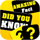 Download Amazing Facts! - Did You Know? For PC Windows and Mac