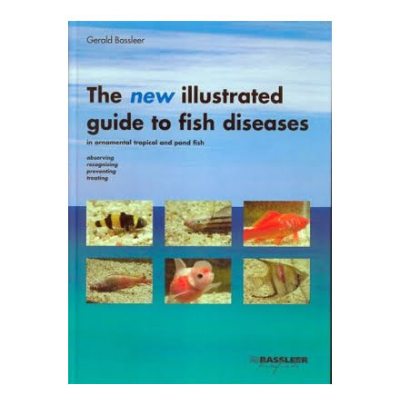 Münster The New Illustrated Guide to Fish Diseases