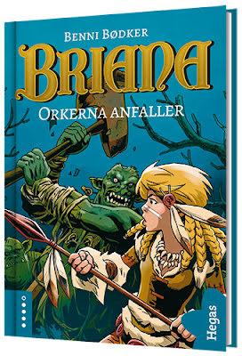 Briana - Orkerna anfaller