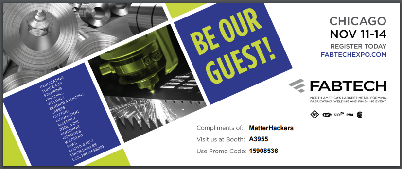 Be our guest at FABTECH 2019!