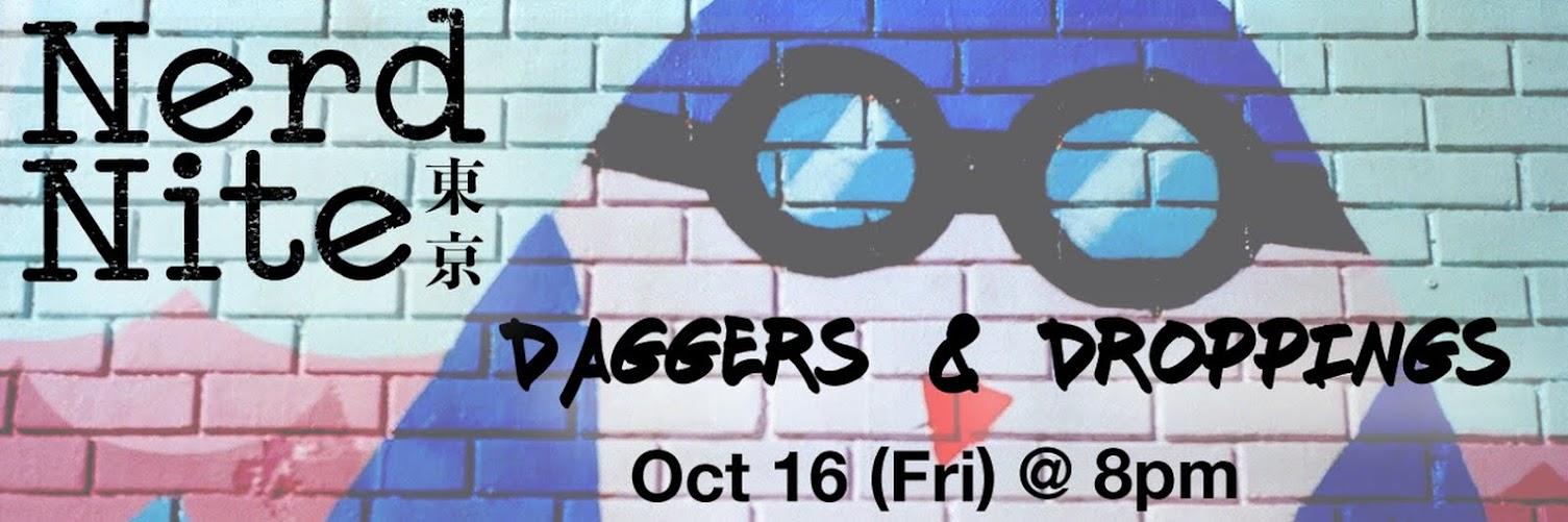 Nerd Nite Tokyo: Daggers & Droppings