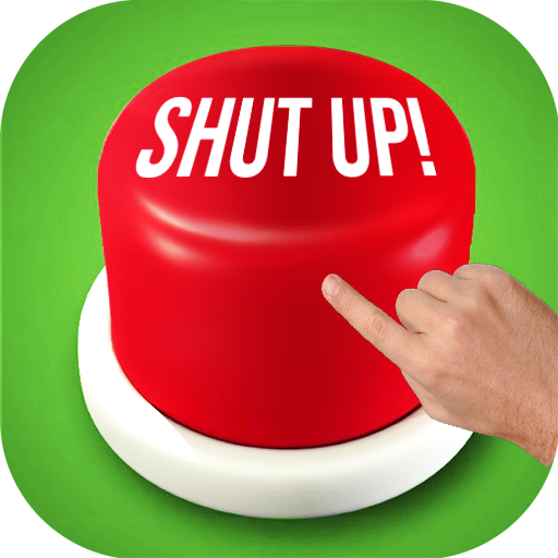 Shut Up Button 2017