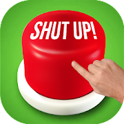 Shut Up Button 2018