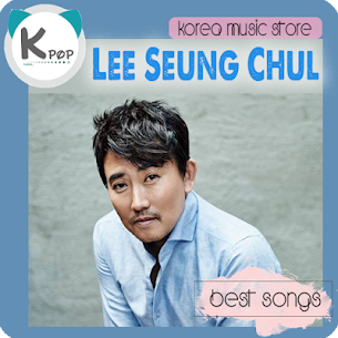 Lee Seung Chul Best Songs 8.0.104 Android Mod APK 1