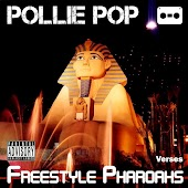 Freestyle Pharoahs (Verses)