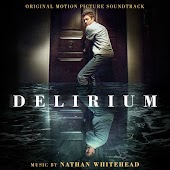 Delirium (Original Motion Picture Soundtrack)