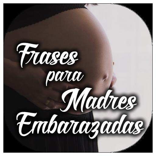 Frases Para Madres Embarazadas Aplicações No Google Play