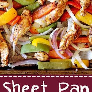 Sheet Pan Chicken Fajitas.