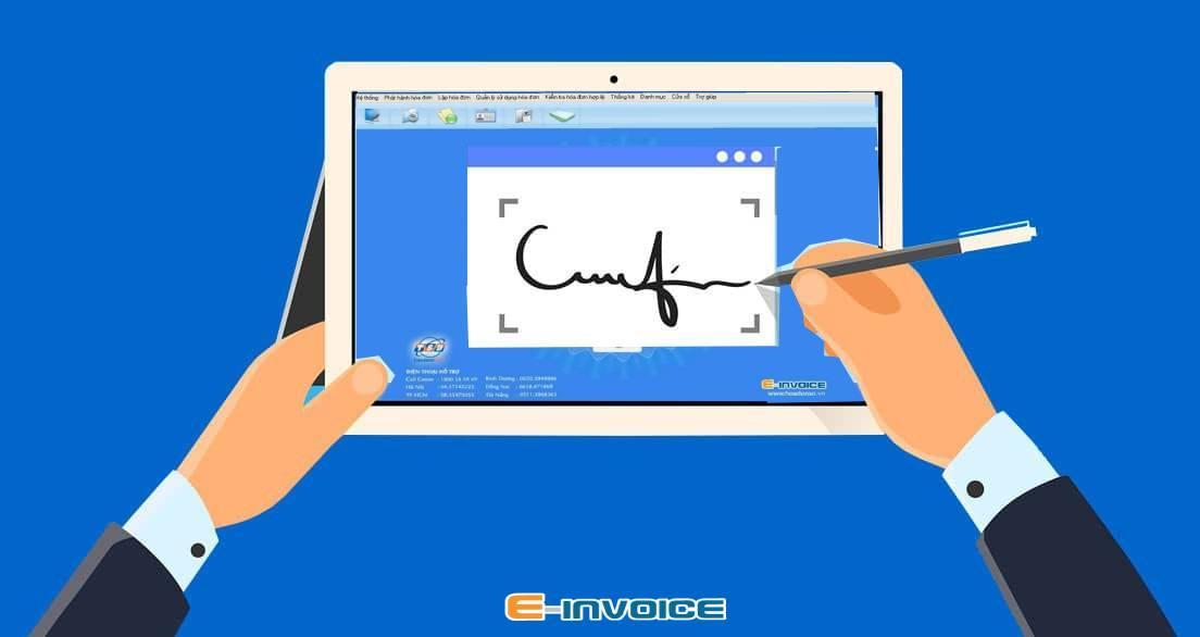 Chữ ký điện tử giúp doanh nghiệp xác thực đơn vị phát hành hóa đơn điện tử