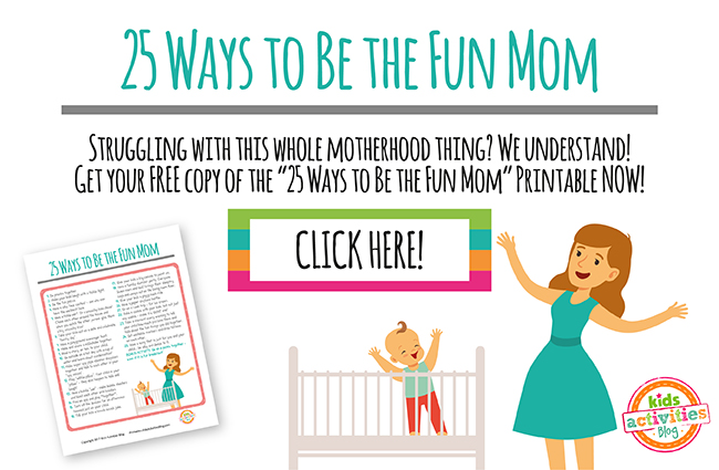 25 Ways to Be the Fun Mom