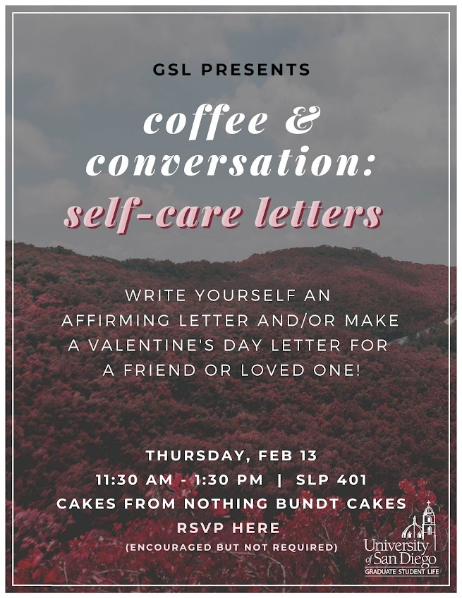 Coffee & Conversation: Self-care Letters, Thursday, Feb 13 at 11:30am - 1:30pm in SLP 401