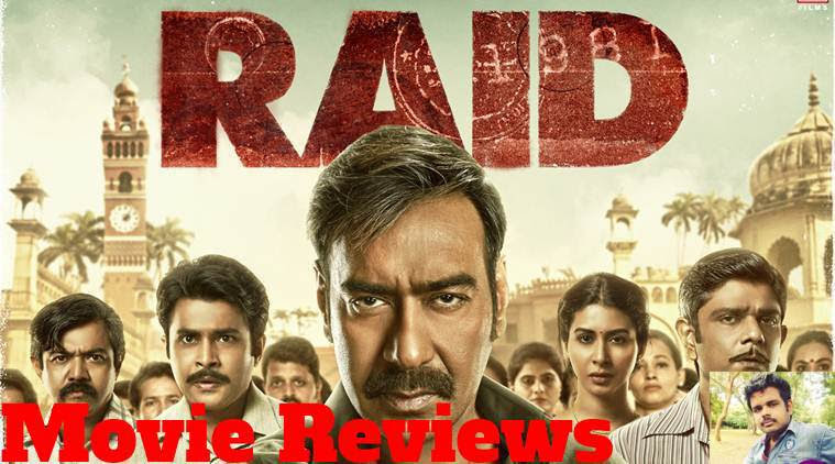 Raid: Movie Reviews