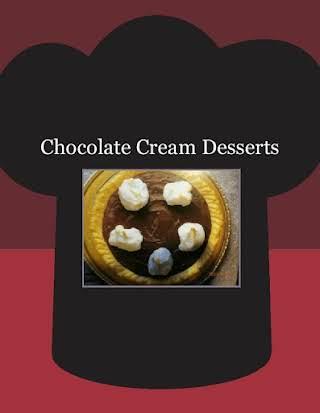 Chocolate Cream Desserts