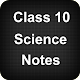 Class 10 Science Notes (app)