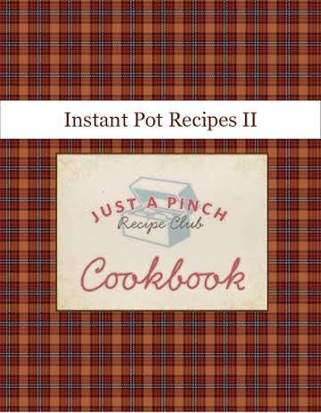 Instant Pot Recipes II