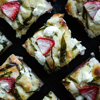 Strawberry, Basil, & Goat Cheese Focaccia Recipe