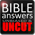 Bible Answers Unbiased & UNCUT icon