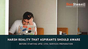 Harsh Reality that Aspirants should know Before Starting UPSC Preparation