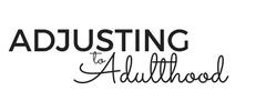 Adjusting to Adulthood