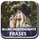Mujer independiente frases for PC-Windows 7,8,10 and Mac