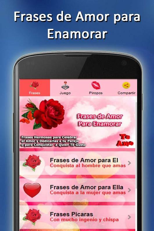 Frases De Amor Para Enamorar A Un Hombre Y Mujer Apps On Google Play