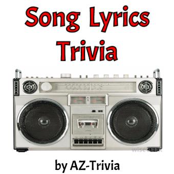 Song Lyrics Trivia