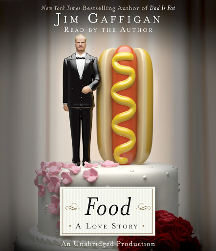 Food: A Love Story by Jim Gaffigan - Audiobooks on Google Play