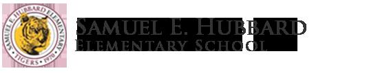 The Samuel E. Hubbard Mascot is a Tiger