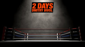2 Days: Dmitry Bivol thumbnail