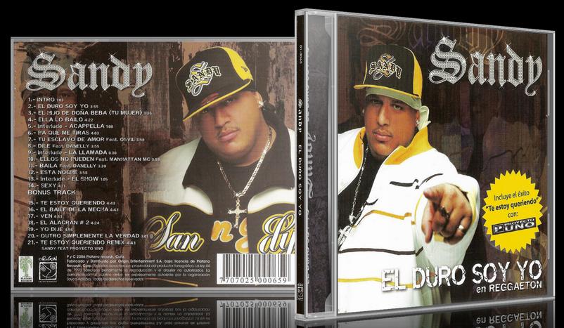 Sandy MC - El Duro Soy Yo (2005) [MP3 @320 Kbps]