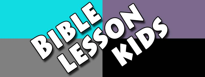 Bible Lesson Kids