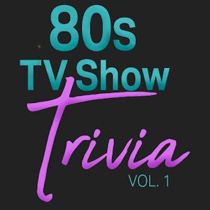 80s TV Show Trivia Vol.1