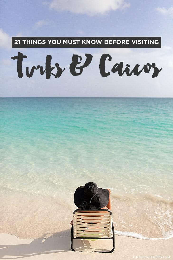 21 Things You Must Know Before Visiting Turks and Caicos