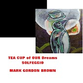 Tea Cup of Our Dreams Solfeggio