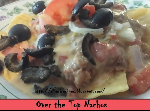 Over The Top Nachos Recipe