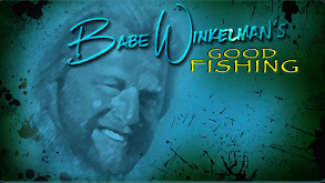Babe Winkelman's Good Fishing thumbnail