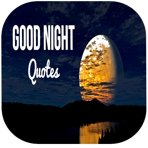 good night and good evening quotes apl di google play