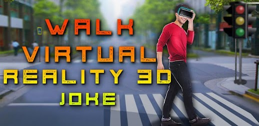 Walk Virtual Reality 3D Joke APK