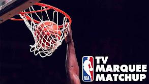 NBA TV Marquee Matchup thumbnail