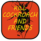 Kill Cockroach And Friends