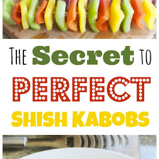 The Secret to Perfect Shish Kabobs.