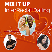 Mix It Up - InterRacial Dating