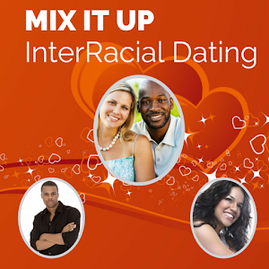 Mix It Up – InterRacial Dating for PC and MAC