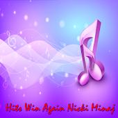 Hits Win Again Nicki Minaj