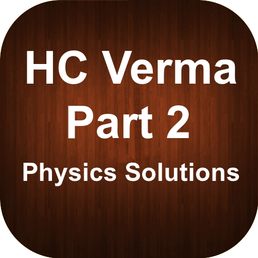 HC Verma Part 2 Solutions