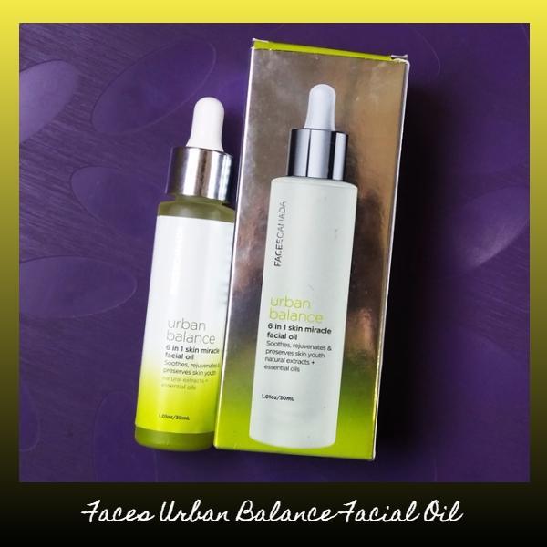 Makeup and Beauty Treasure: Faces Canada Urban Balance 6 in 1 Skin Miracle  Facial Oil Review